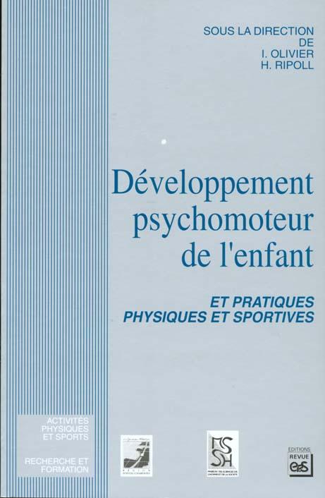 DEVELOPPEMENT PSYCHOMOTEUR DE L'ENFANT