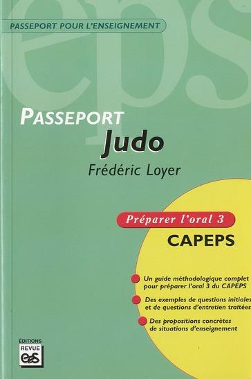 JUDO - CAPEPS EXTERNE, EPREUVE D'ADMISSION ORALE 3, METHODOLOGIE ET CONTENUS