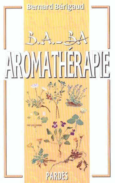 B.A. - BA AROMATHERAPIE