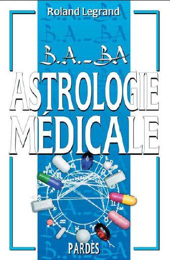 ASTROLOGIE MEDICALE