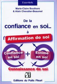 DE LA CONFIANCE EN SOI... A L'AFFIRMATION DE SOI