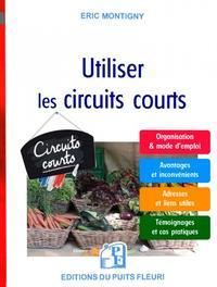 VENDRE EN CIRCUIT COURT - MODE D'EMPLOI POUR PRODUCTEURS ET ARTISANS