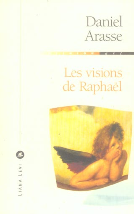 VISIONS DE RAPHAEL, LES