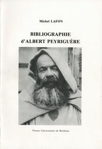 BIBLIOGRAPHIE D'ALBERT PEYRIGUERE