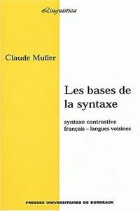 LES BASES DE LA SYNTAXE. SYNTAXE CONTRASTIVE : FRANCAIS - LANGUES VOI SINES
