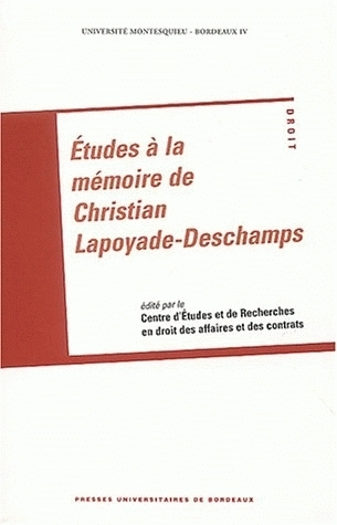 ETUDES A LA MEMOIRE DE CHRISTIAN LAPOYADE-DESCHAMPS