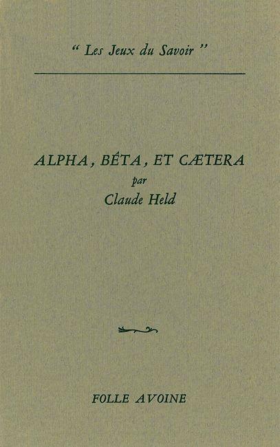 ALPHA, BETA ET CAETERA
