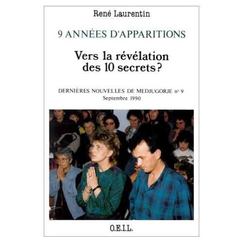 9 ANNEES D'APPARITIONS : VERS LA REVELATION DES 10 SECRETS ? - DERNIERES NOUVELLES DE MEDJUGORJE N 9