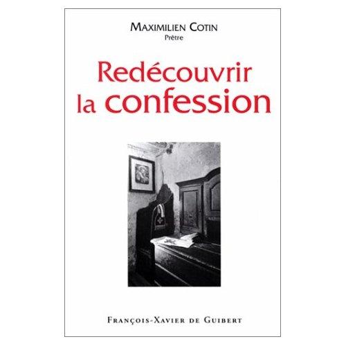 REDECOUVRIR LA CONFESSION