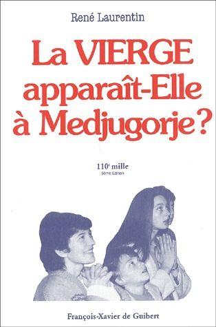 LA VIERGE APPARAIT-ELLE A MEDJUGORJE ?