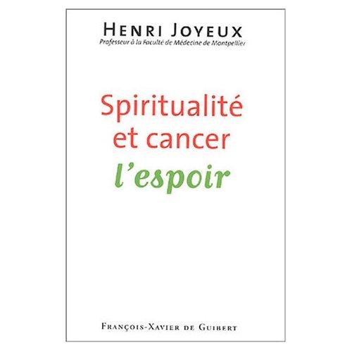 SPIRITUALITE ET CANCER - L'ESPOIR