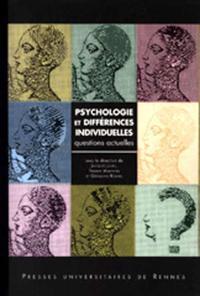 PSYCHOLOGIE ET DIFFERENCES INDIVIDUELLES  QUESTIONS ACTUELLES