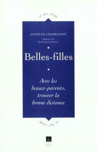 BELLES FILLES AVEC LES BEAUX PARENTS TROUVER LA BONNE DISTANCE