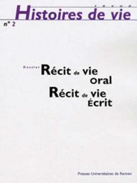 RECIT DE VIE ORAL RECIT DE VIE ECRIT
