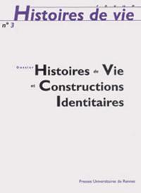 HISTOIRE DE VIE ET CONSTRUCTIONS IDENTITAIRES 3