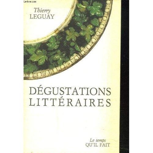 DEGUSTATIONS LITTERAIRES