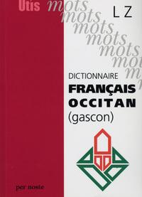 DICTIONNAIRE FRANCAIS-OCCITAN (GASCON) LZ