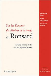 SUR LES DISCOURS DES MISERES DE CE TEMPS DE RONSARD