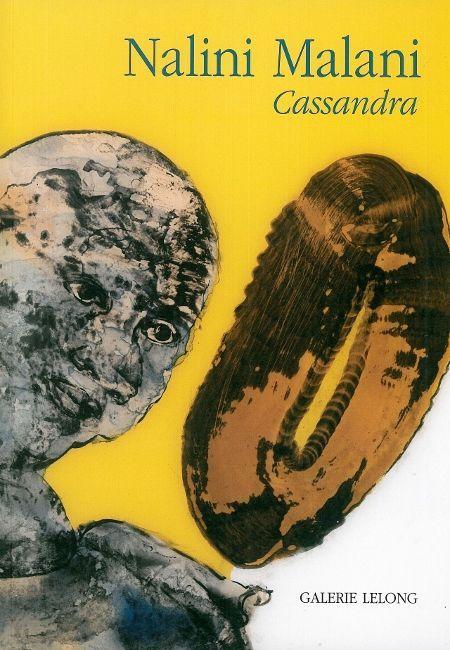NALINI MALANI / REPERES 143 - CASSANDRA