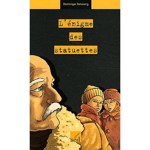 L'enigme des statuettes francais pluriel - roman -