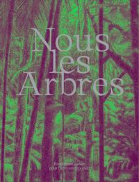 NOUS LES ARBRES