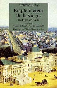 EN PLEIN COEUR DE LA VIE, HISTOIRE DE CIVILS
