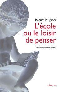 L ECOLE OU LE LOISIR DE PENSER