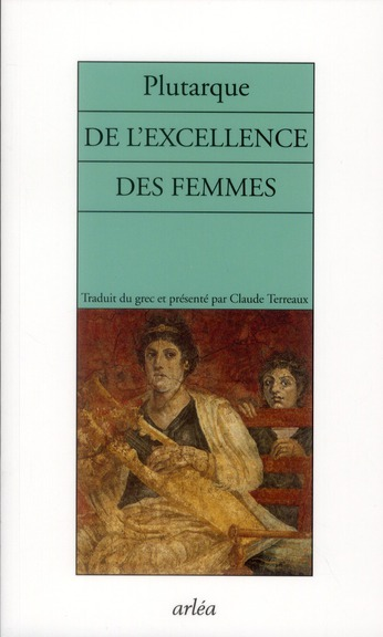 DE L'EXCELLENCE DES FEMMES