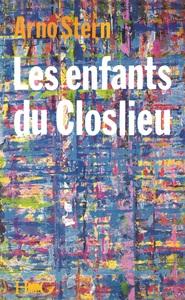 LES ENFANTS DU CLOSLIEU - OU L'INITIATION AU PLUSETRE