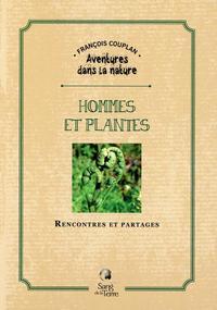 HOMMES ET PLANTES - RENCONTRES ET PARTAGES