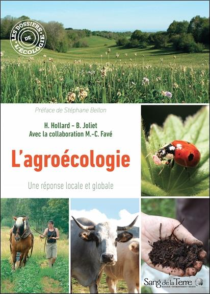L'AGROECOLOGIE - UNE REPONSE LOCALE ET GLOBALE