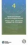 URBANISATION ET DEVELOPPEMENT - POUR UNE PLANETE VIABLE ET VIVABLE
