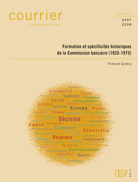 CH2357-2358-FORMATION ET SPECIFICITES HISTORIQUES DE LA COMMISSION BANCAIRE (1935-1975)