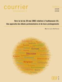 CH2429-2430-VERS LA LOI DU 28.05.2002 RELATIVE A L'EUTHANASIE (II) PROLONGEMENTS