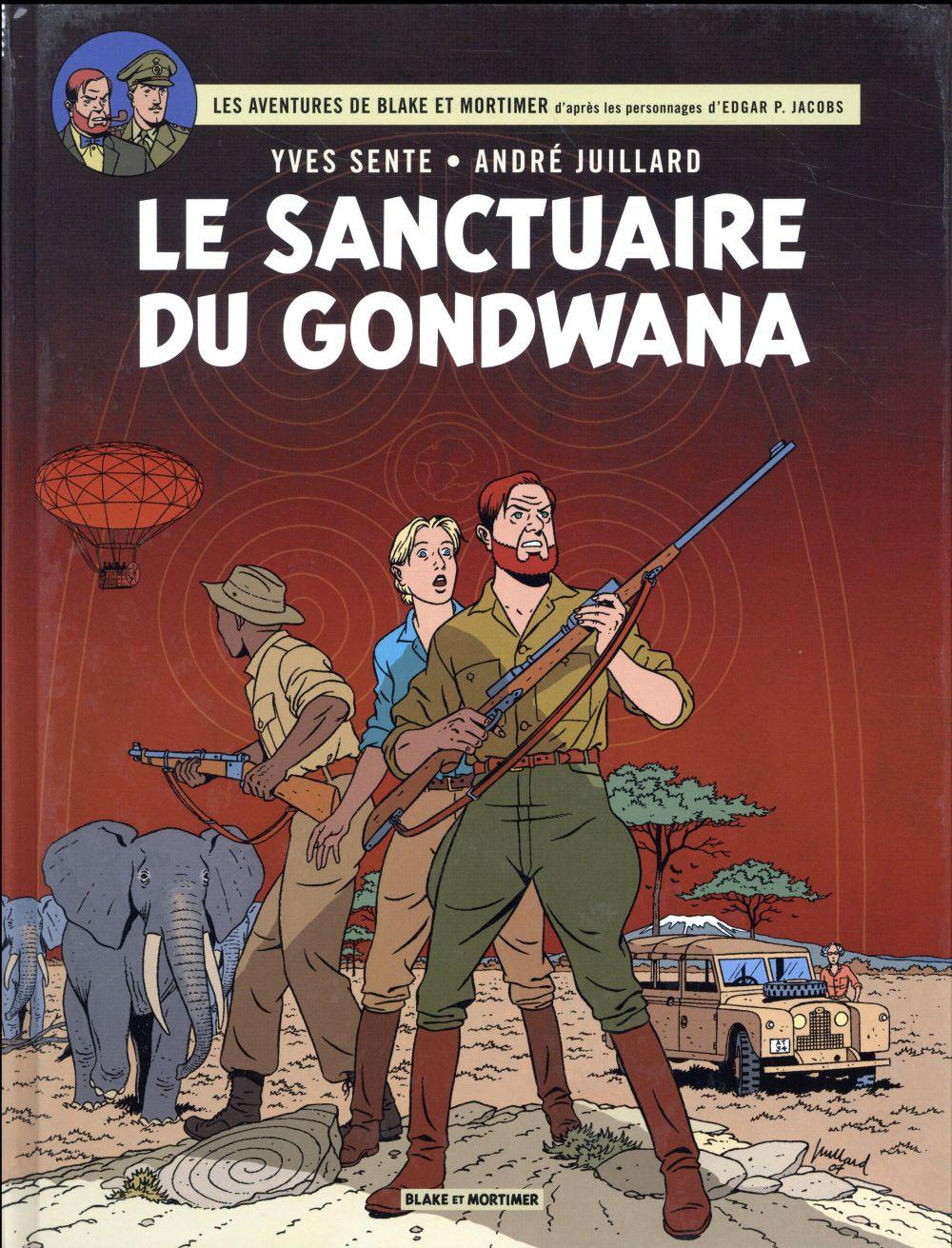 Blake et mortimer - t18 - le sanctuaire du gondwana