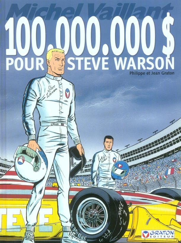 MICHEL VAILLANT - T66 - 100.000.000 D POUR STEVE WARSON