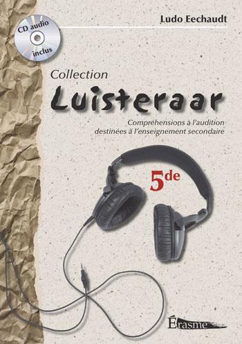 LUISTERAAR 5E - LIVRE + CD