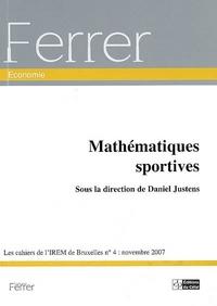 CAHIERS DE L'IREM DE BRUXELLES (LES), N4 (2007) MATHEMATIQUES SPORTIVES