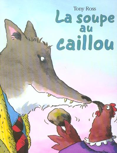 SOUPE AU CAILLOU
