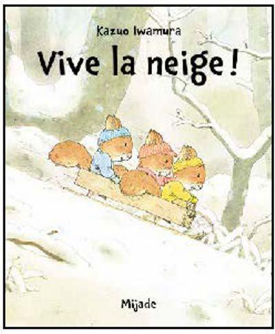 VIVE LA NEIGE (NIC NAC NOC)