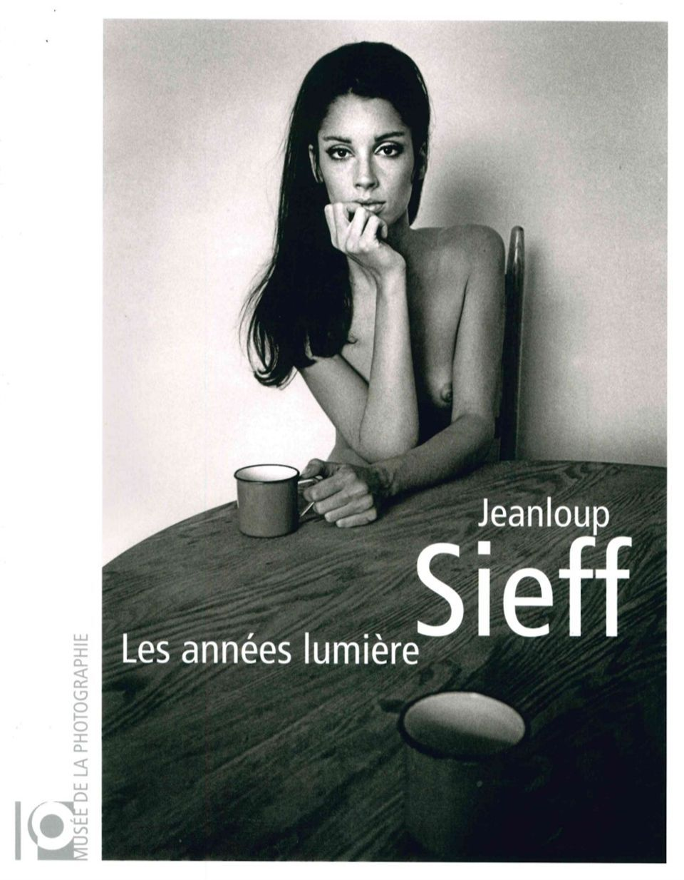 JEANLOUP SIEFF - LES ANNEES LUMIERES