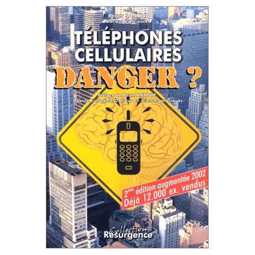 TELEPHONES CELLULAIRES. DANGER ?
