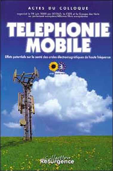 TELEPHONIE MOBILE. EFFETS ONDES ELECTRO.