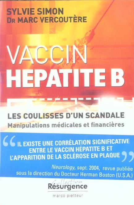 VACCIN HEPATITE B - COULISSE D'UN SCANDALE