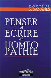 PENSER ET ECRIRE EN HOMEOPATHIE