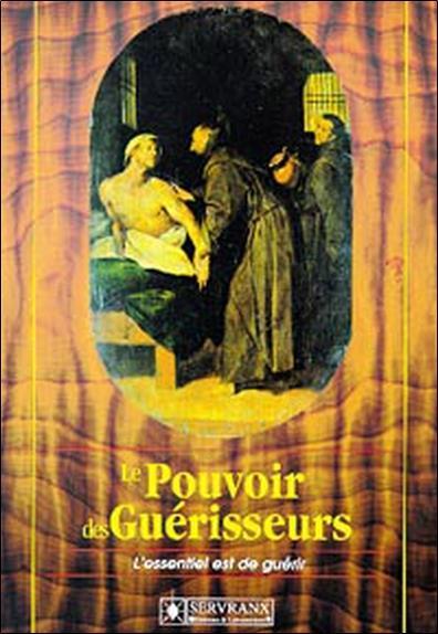 POUVOIR DES GUERISSEURS