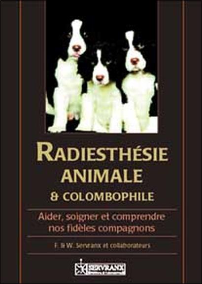 RADIESTHESIE ANIMALE ET COLOMBOPHILIE