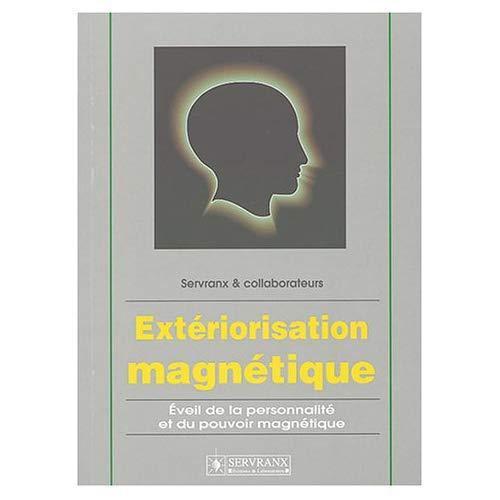 EXTERIORISATION MAGNETIQUE
