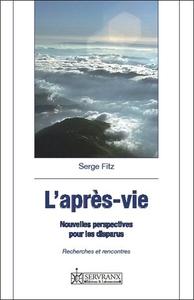 L'APRES-VIE - NOUVELLES PERSPECTIVES POUR LES DISPARUS