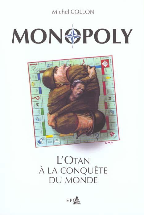 MONOPOLY, L'OTAN A LA CONQUETE DU MONDE